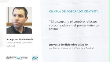 Adolfo García analizará el discurso, el cerebro y los efectos corporizados en el procesamiento textual