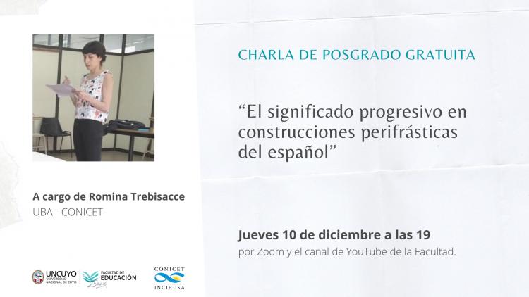 El significado progresivo en construcciones perifrásticas será tema de análisis en el Ciclo de Posgrado sobre Lenguaje