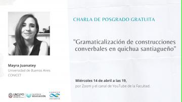 Abordarán características de quichua santiagueño en el Ciclo de Posgrado sobre Lenguaje