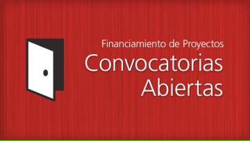 Convocatoria para el financiamiento de diversos proyectos