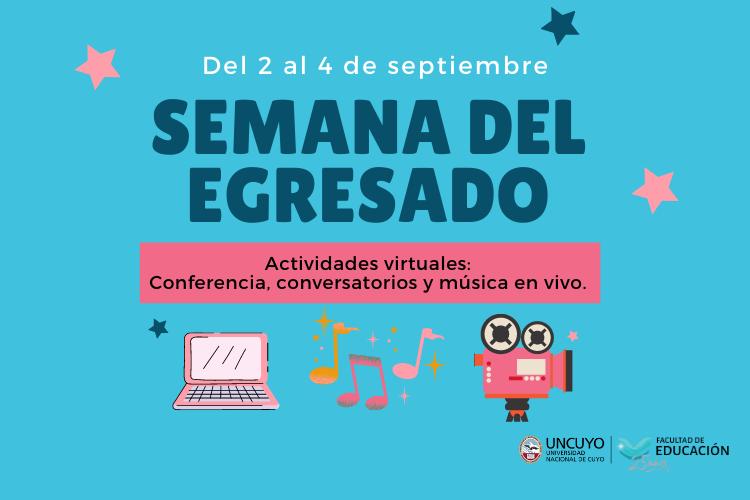 La Facultad de Educación festejará la semana del Egresado con actividades virtuales