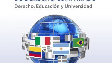 Derecho, Educación y Universidad serán ejes de un Foro Internacional
