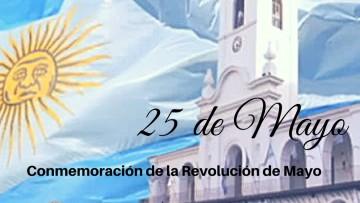 25 de mayo: 207º Aniversario de la Revolución de Mayo de 1810