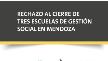 Seis Facultades de la UNCuyo se expresaron sobre el cierre de los CENS de Gestión Social