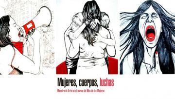 Continúa la Muestra de Arte Mujeres, Cuerpos, Luchas