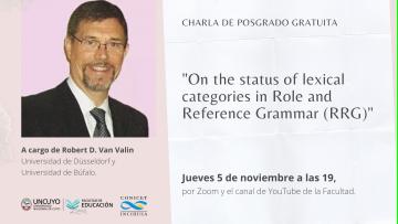 Robert D. Van Valin disertará en el Ciclo de posgrado sobre Lenguaje