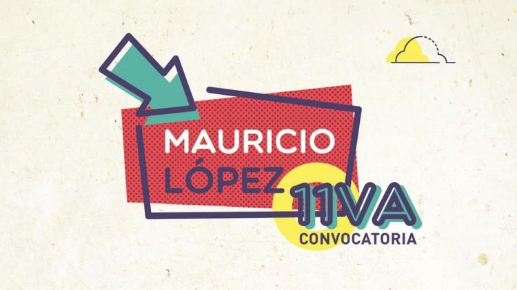 Prórroga de presentación de Proyectos Mauricio López: hasta el 20 de noviembre