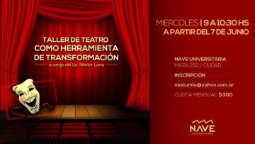 Dictarán taller de teatro en la Nave Universitaria