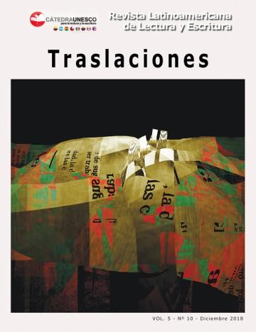 Traslaciones. Revista Latinoamericana de Lectura y Escritura