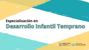 Abren quinta cohorte de la Especialización en Desarrollo Infantil Temprano