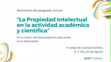 Seminario on line analizará diversos aspectos de la Propiedad Intelectual