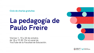 Ciclo de charlas gratuitas abordarán la pedagogía de Paulo Freire