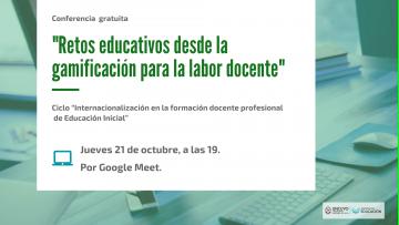 Especialista internacional disertará sobre gamificación en la labor docente
