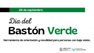 26 de septiembre: Día del Bastón Verde