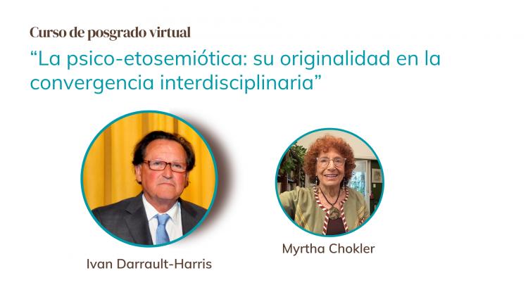 Ivan Darrault y Myrtha Chokler capacitarán en psico-etosemiótica